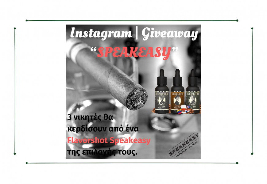 Διαγωνισμός Instagram - GIVEAWAY SPEAKEASY